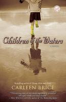 Children of the Waters: A Novel