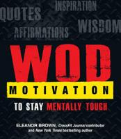 WOD Motivation to Stay Mentally Tough