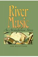 River Music: An Atchafalaya Story