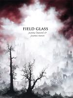 Field Glass